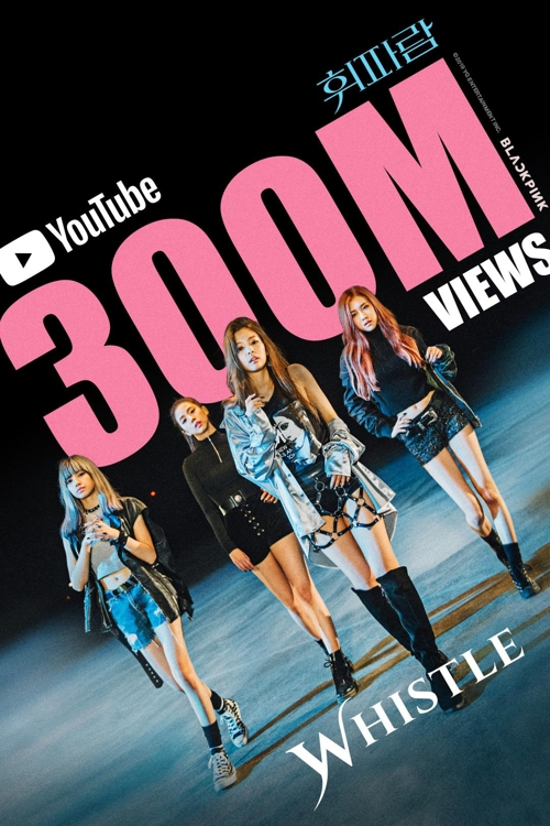 'Whistle' de BLACKPINK atrae más de 300 millones de visualizaciones en YouTube - 2